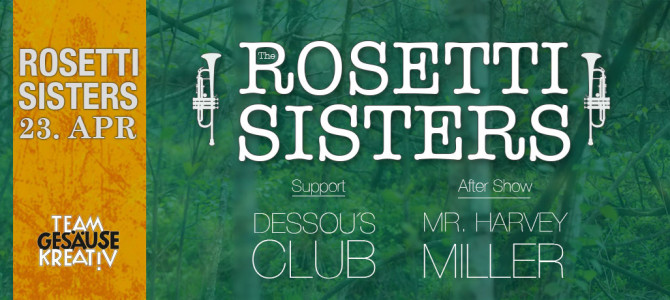 Rosetti Sisters live im Hotel die Traube in Admont